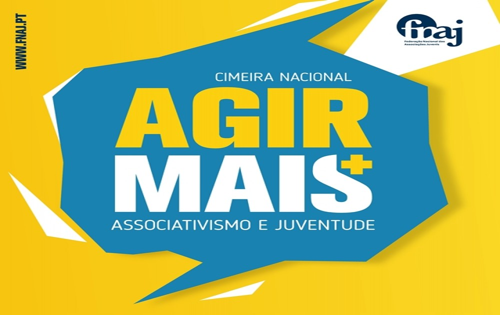 Cimeira Nacional Associativismo Juventude AGIR+