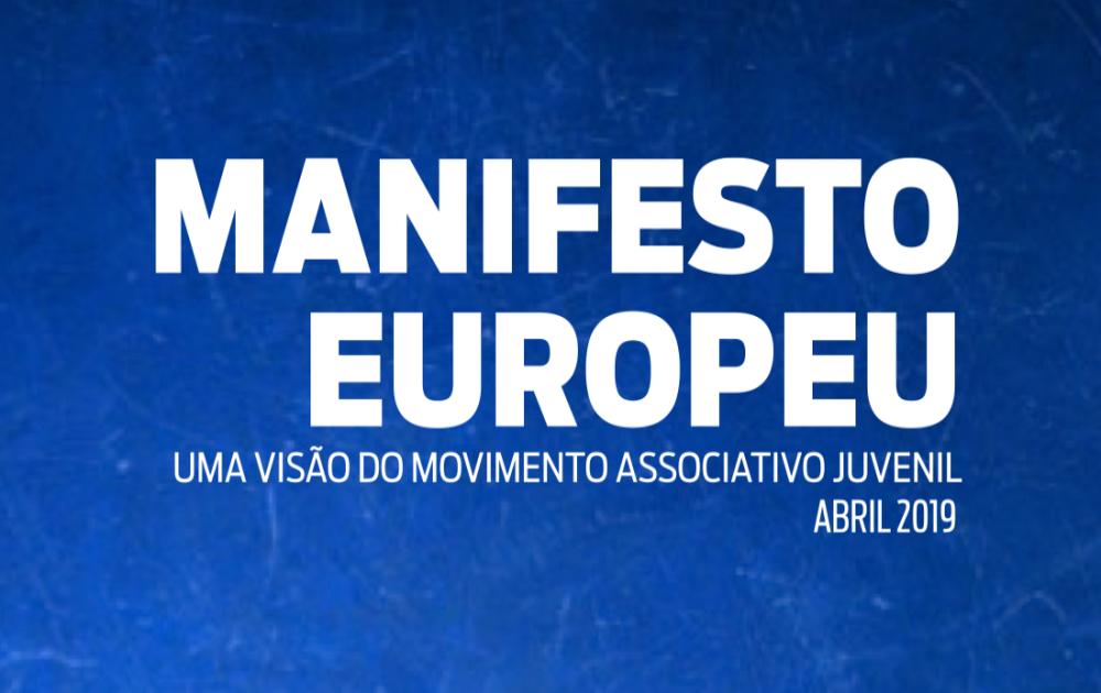 """""""Manifesto Europeu - uma visão do movimento associativo juvenil"""""""