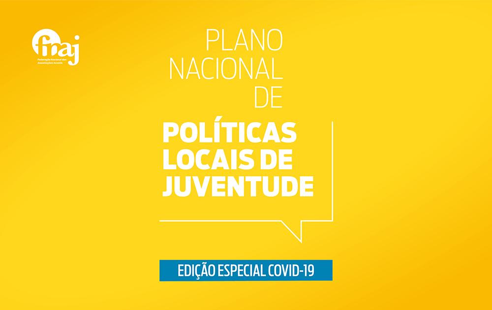 Plano Nacional de Políticas Locais de Juventude – Edição Especial COVID-19